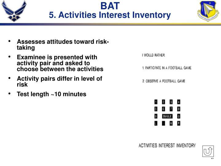 Assesses attitudes toward risk-taking