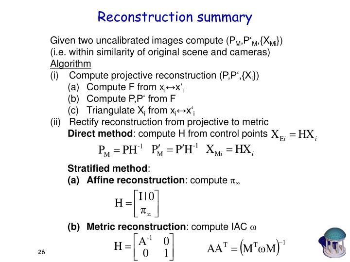 Reconstruction summary