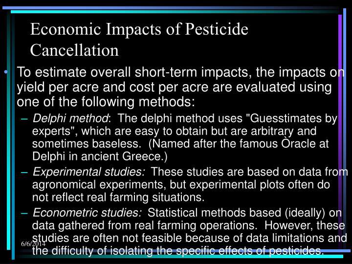 Economic Impacts of Pesticide Cancellation