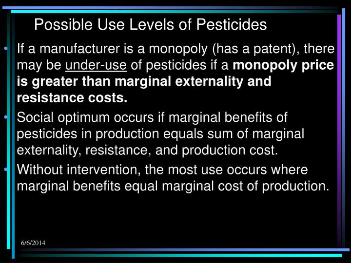 Possible Use Levels of Pesticides
