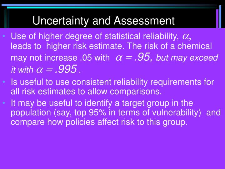 Uncertainty and Assessment