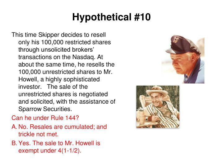 Hypothetical #10