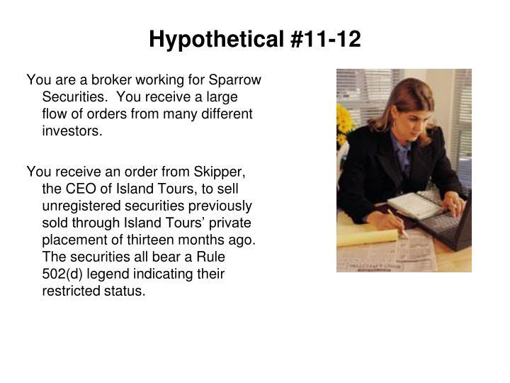 Hypothetical #11-12