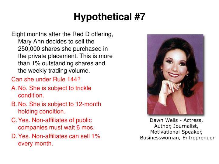 Hypothetical #7