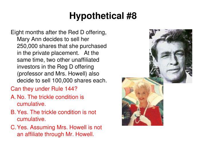 Hypothetical #8