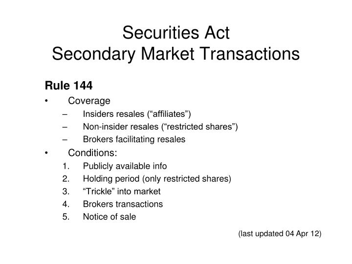 Securities act secondary market transactions