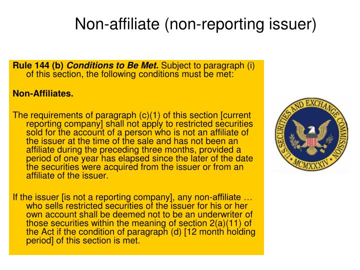 Non-affiliate (non-reporting issuer)