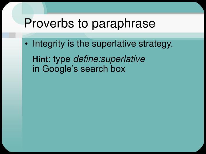 Proverbs to paraphrase