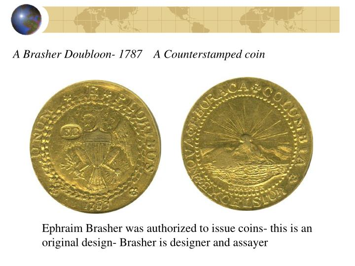 A Brasher Doubloon- 1787    A Counterstamped coin
