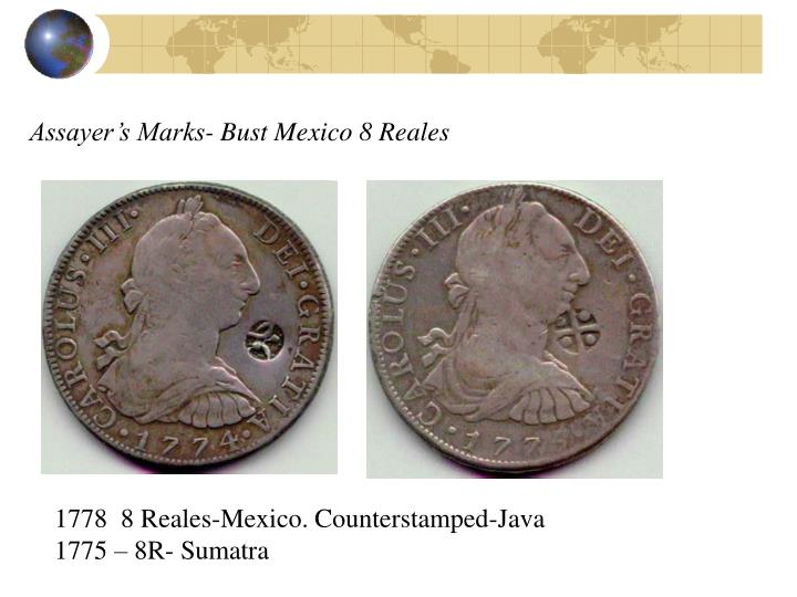 Assayer's Marks- Bust Mexico 8 Reales