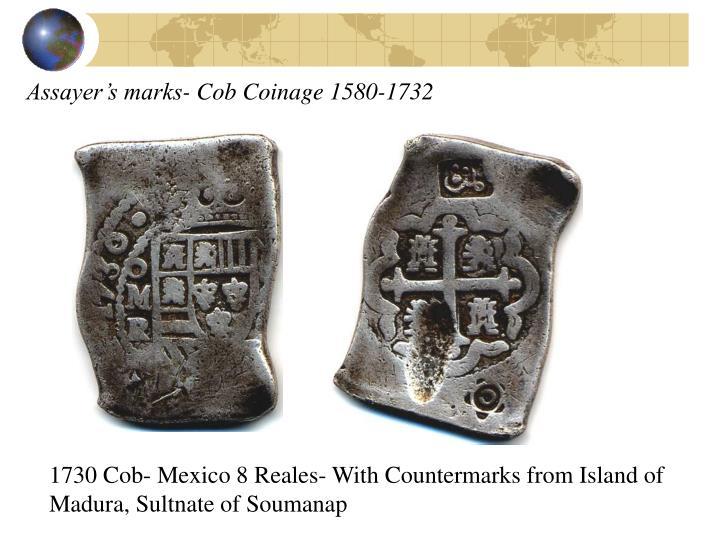 Assayer's marks- Cob Coinage 1580-1732