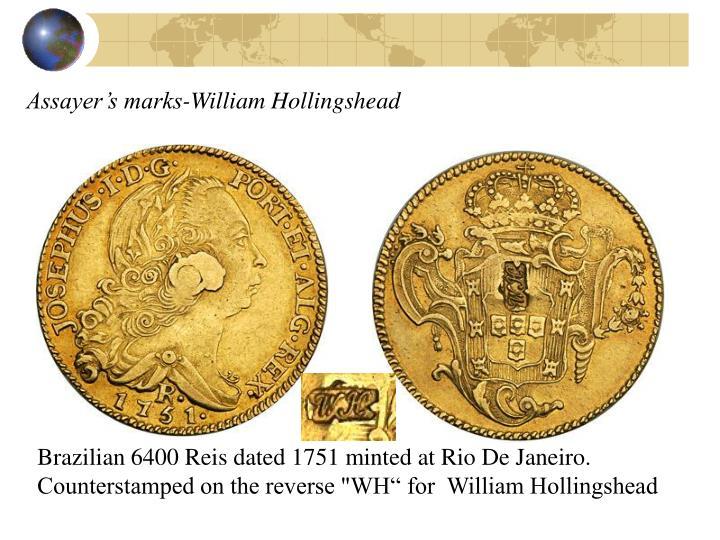 Assayer's marks-William Hollingshead