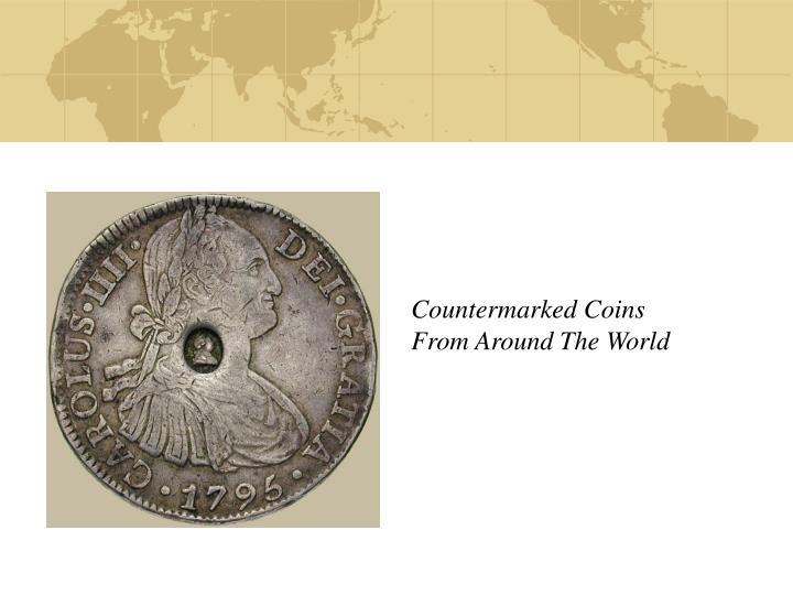 countermarked coins from around the world