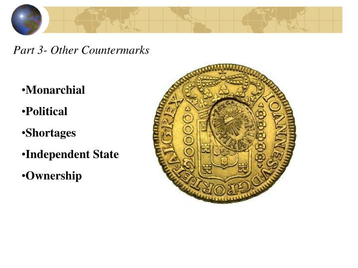 Part 3- Other Countermarks