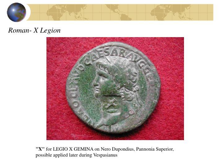 Roman- X Legion