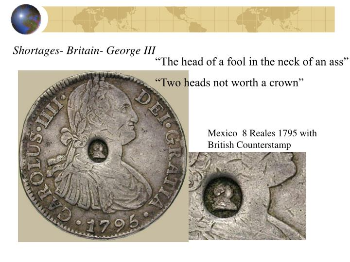 Shortages- Britain- George III