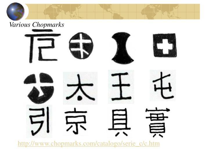 Various Chopmarks