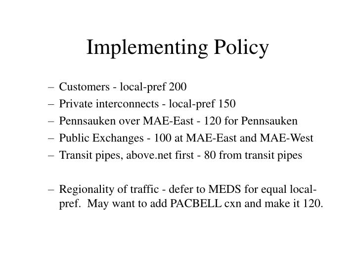 Implementing Policy