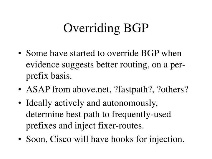 Overriding BGP