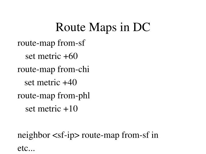 Route Maps in DC