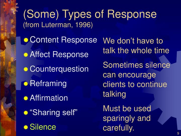 (Some) Types of Response