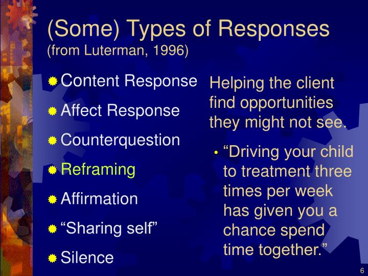 (Some) Types of Responses