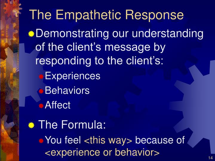 The Empathetic Response