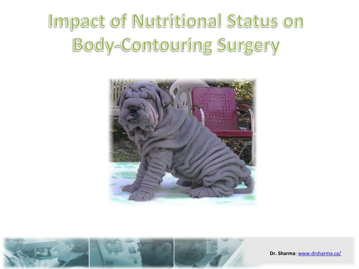 Impact of nutritional status on body contouring surgery