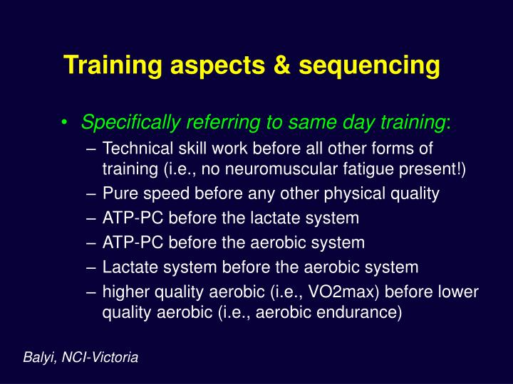 Training aspects & sequencing