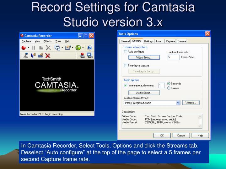 Record Settings for Camtasia Studio version 3.x