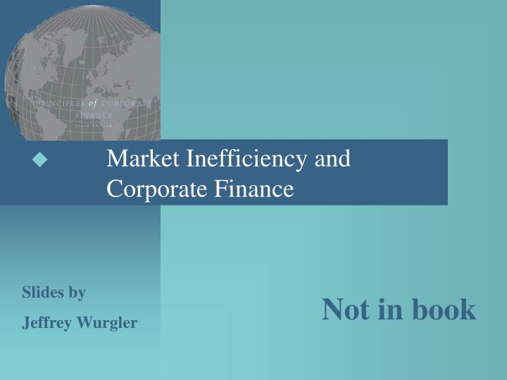 Market Inefficiency and Corporate Finance