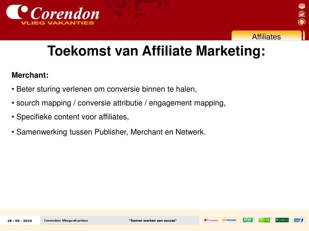 Toekomst van Affiliate Marketing: