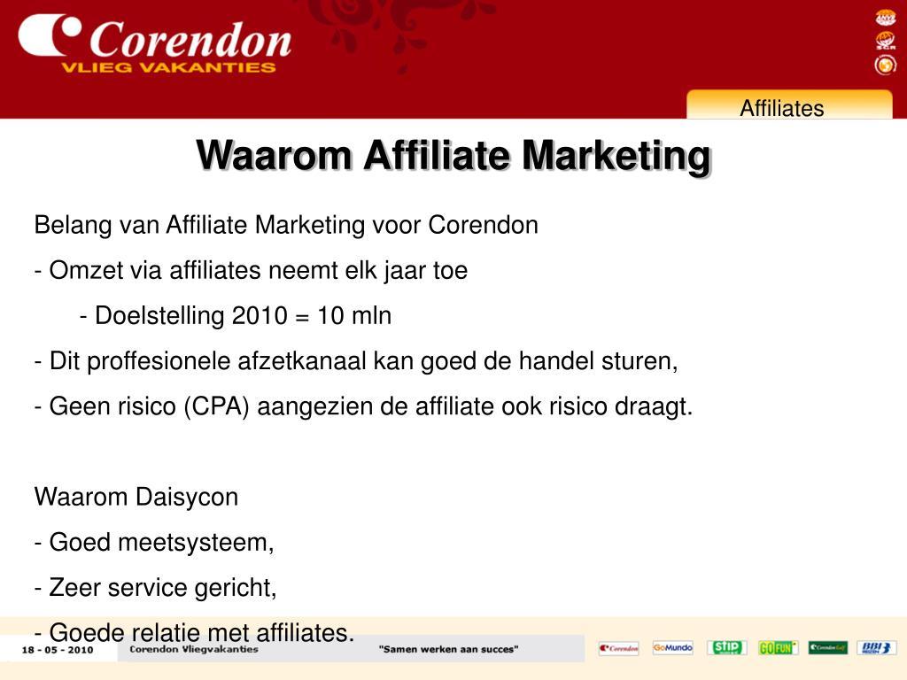 Waarom Affiliate Marketing