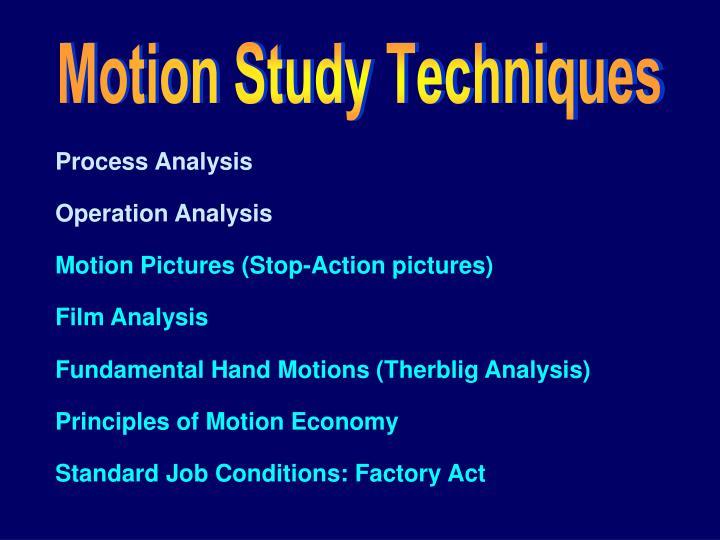 Motion Study Techniques