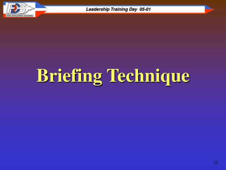 Briefing Technique
