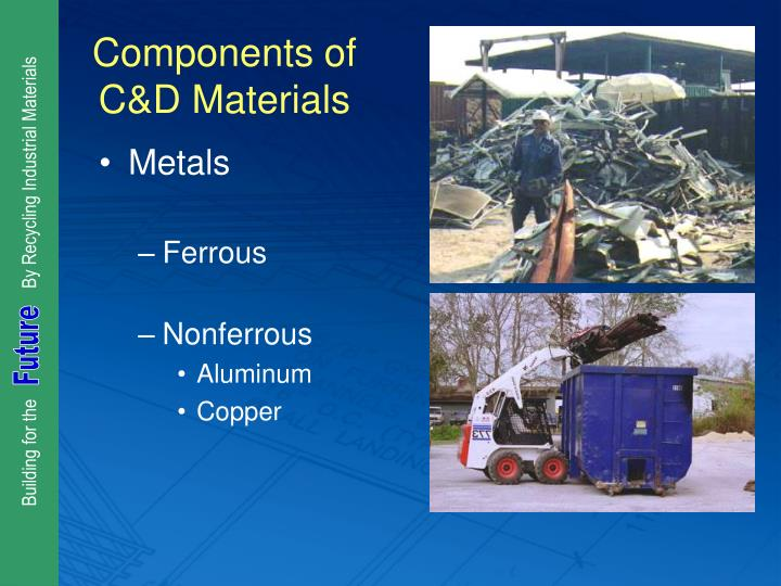 Components of C&D Materials
