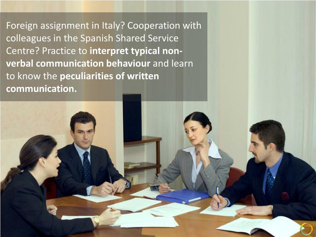 Foreign assignment in Italy? Cooperation with colleagues in the Spanish Shared Service Centre? Practice to