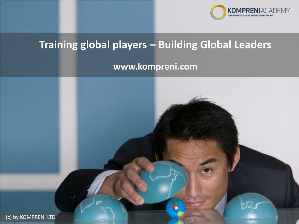 Training global players – Building Global Leaders