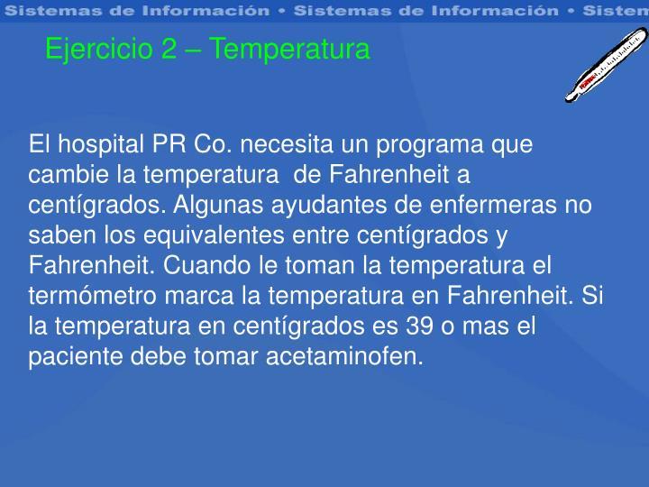 Ejercicio 2 – Temperatura