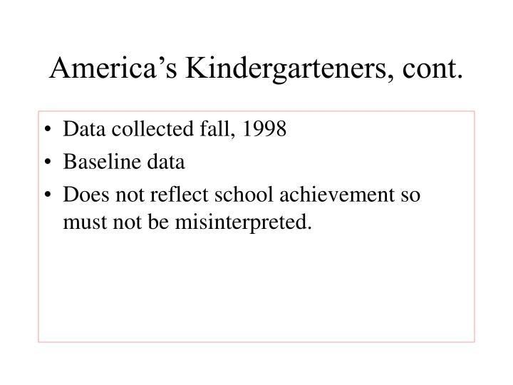America's Kindergarteners, cont.