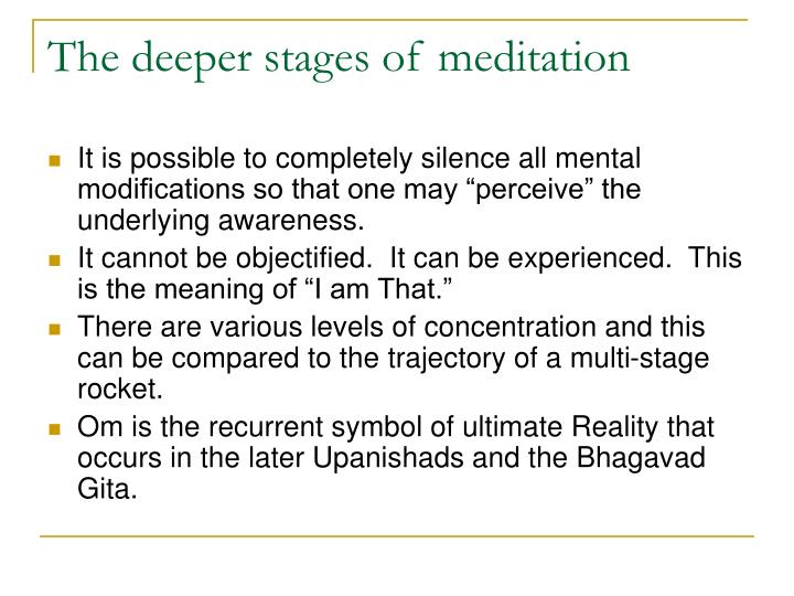 The deeper stages of meditation