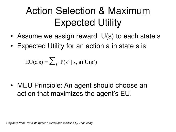 Action Selection & Maximum Expected Utility