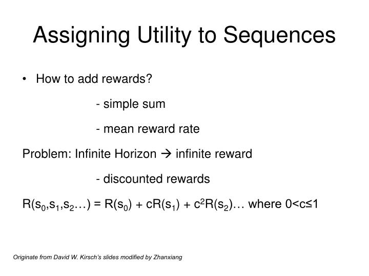 Assigning Utility to Sequences