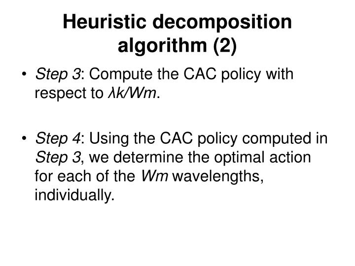 Heuristic decomposition algorithm (2)