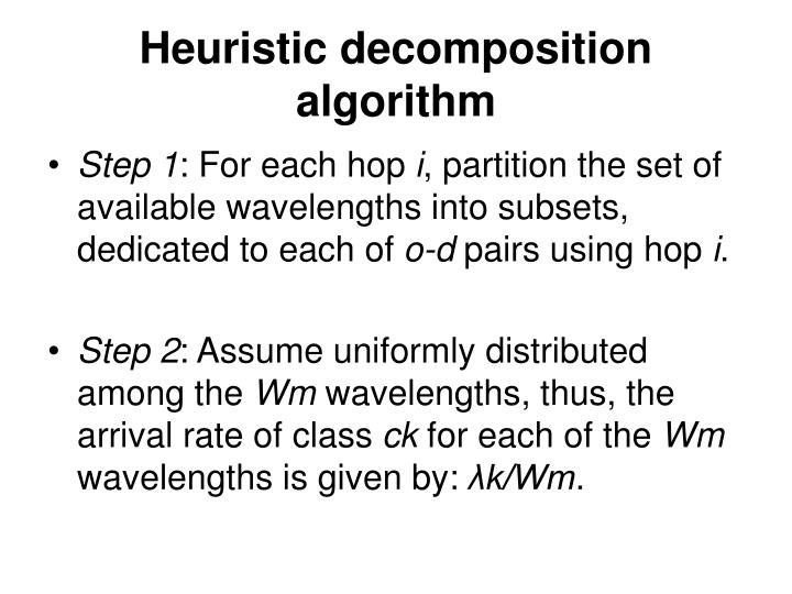 Heuristic decomposition algorithm