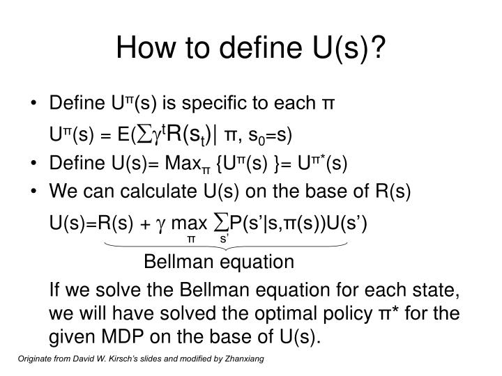 How to define U(s)?