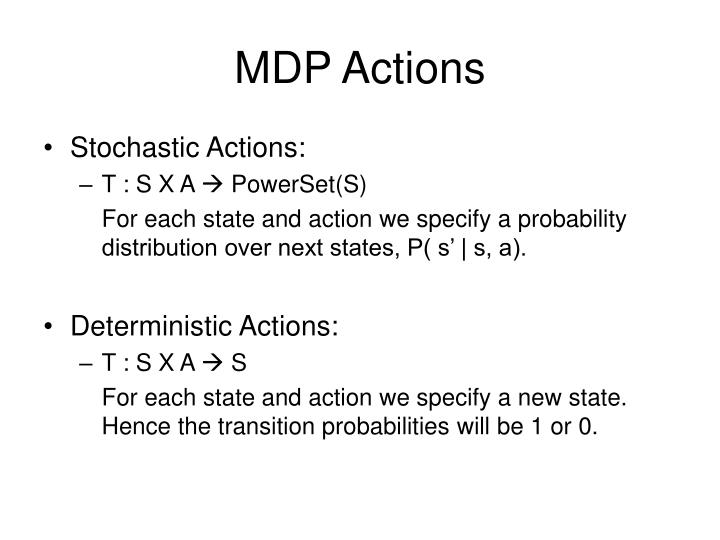 MDP Actions