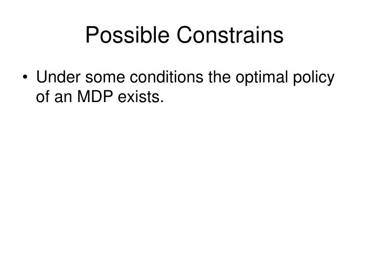 Possible Constrains