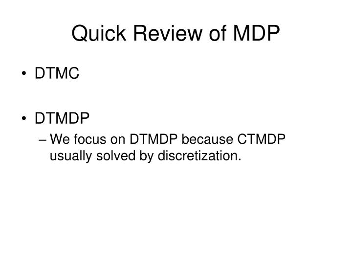Quick review of mdp