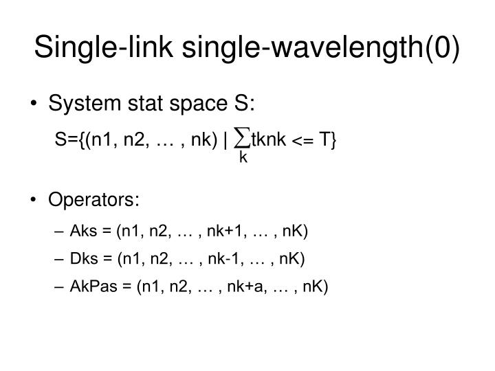 Single-link single-wavelength(0)